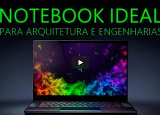 Notebook ideal para Arquitetura e Engenharias