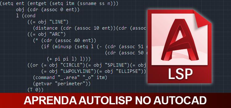 Curso de AutoCAD Avançado (AutoLISP)
